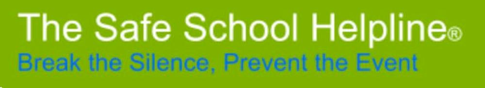 Logo reading The Safe School HelpLine Break the Silence, Prevent the Event